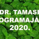 Tamasi doktor előadásai, programjai - 2020-ban